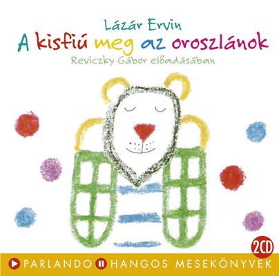 Lázár Ervin: A Kisfiú Meg Az Oroszlánok