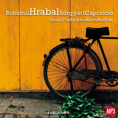 Bohumil Hrabal: Sörgyári Capriccio