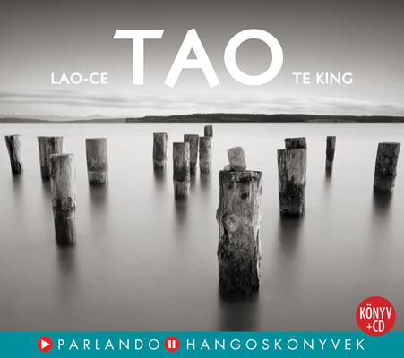 Lao-ce: Tao Te King (könyv + CD)